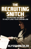 The Recruiting Snitch