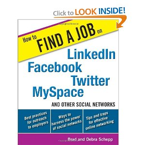 How to Find a Job on Linkedin, Facebook, Twitter, MySpace and Other Social Networks