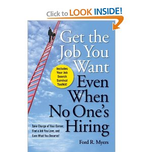 Get the Job You Want Even When No One's Hiring